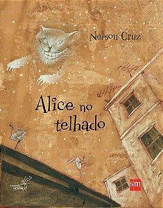 Alice No Telhado - Editora Sm