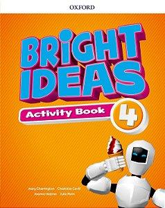 Bright Ideas Activity Book 4 - Editora Oxford