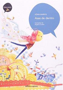 Asas De Dentro - Editora Scipione