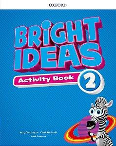 Bright Ideas Activity Book 2 - Editora Oxford