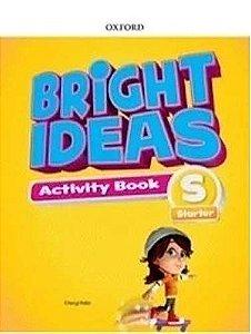 Bright Ideas Activity Book Starter - Editora Oxford