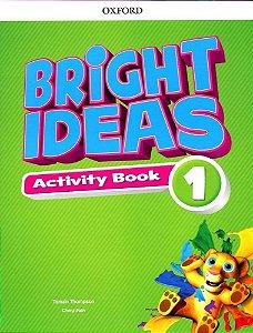Bright Ideas Activity Book 1 - Editora Oxford