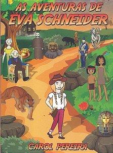As Aventuras De Eva Schneider - Editora Tempo Editorial