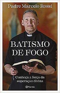 Batismo De Fogo - Editora Curitiba