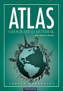 Atlas Geográfico Mundial - Editora Fundamento