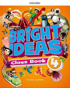 Bright Ideas Class Book 4 - Editora Oxford