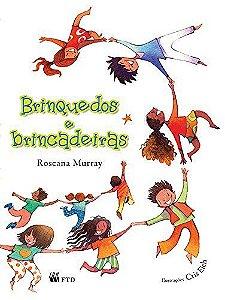 Brinquedos E Brincadeiras - Editora Ftd