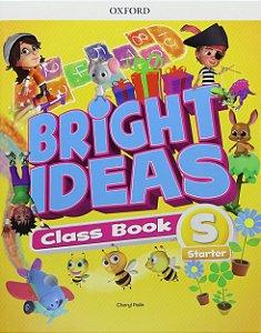 Bright Ideas Class Book Starter - Editora Oxford