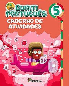 Buriti Português 5ºano Caderno de Atividades - Moderna