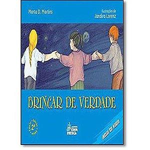 Brincar De Verdade - Editora Cuca Fresca