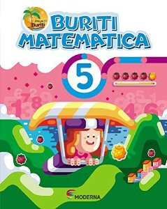 Buriti Matemática 5ºano - Editora Moderna