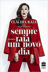 Sempre Raia Um Novo Dia - Editora Curitiba