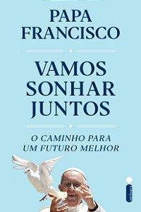 Vamos Sonhar Juntos - Editora Curitiba