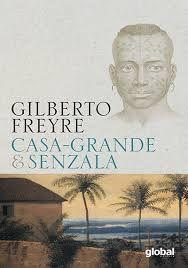 Casa Grande E Senzala - Editora Global