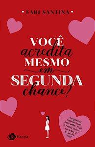 Você Acredita Mesmo em Segunda Chance - Curitiba