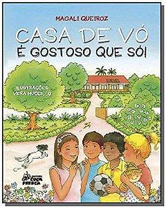 Casa De Vó é Gostoso Que Só - Editora Cuca Fresca