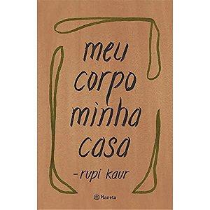 Meu Corpo Minha Casa - Editora Curitiba