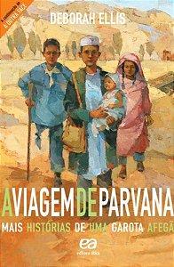 A Viagem De Parvana - Editora Ática