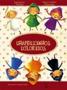 Chapeuzinhos Coloridos - Editora Alfaguara