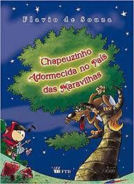 Chapeuzinho Adormecida No País Das Maravilhas - Editora Ftd