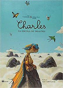 Charles Na Escola De Dragões - Editora Ftd