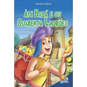 Classic Stars: Ali Babá e os 40 Ladrões - Ed. Todo Livro