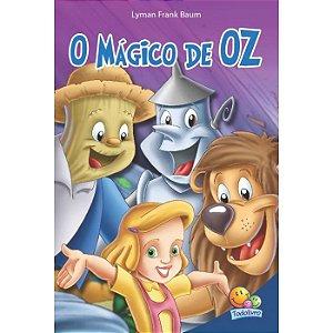 Classic Stars: O Mágico de OZ - Editora Todo Livro