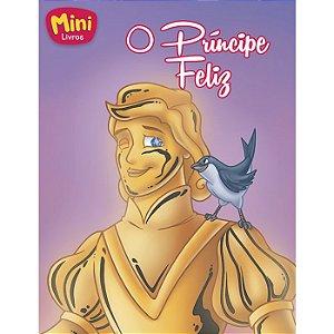Clássicos Mini O Príncipe Feliz - Todo Livro