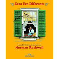 Zeca Era Diferente - Editora Cia Das Letrinhas