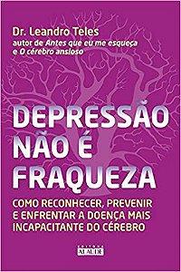 Depressão não é Fraqueza - Editora Curitiba