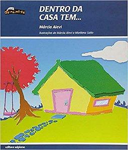 Dentro Da Casa Tem - Editora Scipione