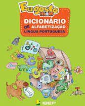 Dicionário de Alfabetização IBEP Eu Gosto Mais