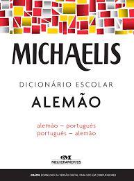 Dicionário Michaelis Alemão/Português + 28.000 Verbetes