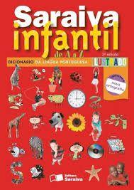 Dicionário Saraiva Infantil De A a Z Ilustrado