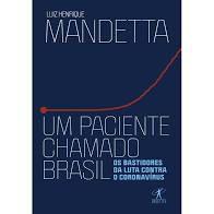 Um Paciente Chamado Brasil - Ed. Curitiba
