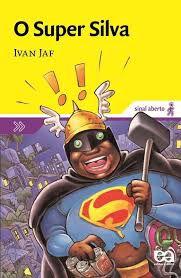 O Super Silva - Editora Ática