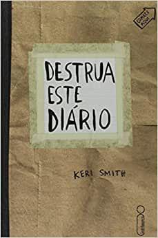 Destrua este Diário - Editora Curitiba