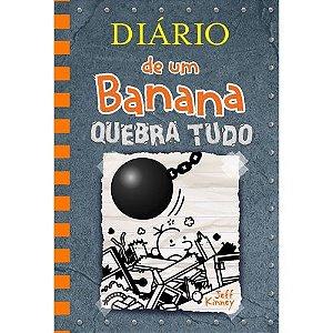 Diário De Um Banana 14 - Quebra Tudo - Editora Curitiba