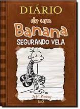Diário De Um Banana 7 - Segurando Vela - Editora Curitiba
