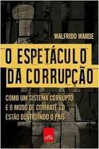 O Espetáculo Da Corrupção - Editora Curitiba