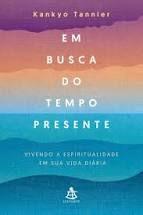 Em Busca Do Tempo Presente - Editora Curitiba