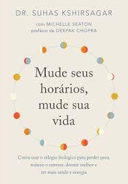 Mude seus Horários Mude sua Vida - Editora Curitiba
