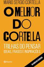 O Melhor do Cortella - Editora Curitiba