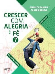 Crescer Com Alegria E Fé 7ºano - Editora Ftd