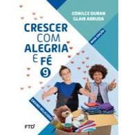 Crescer Com Alegria E Fé 9ºano - Editora Ftd