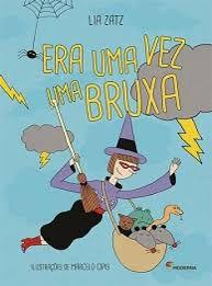 Era Uma Vez Uma Bruxa - Editora Moderna
