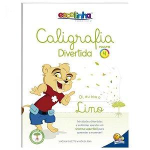 Escolinha Caligrafia Divertida V4 - Editora Todo Livro
