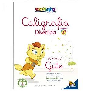 Escolinha Caligrafia Divertida V2 - Editora Todo Livro