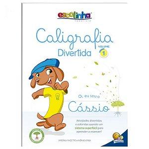 Escolinha Caligrafia Divertida V1 - Editora Todo Livro