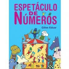 Espetáculo De Números - Editora Ática